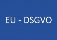 EU - Datenschutzgrundverordnung